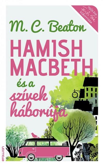 M. C. Beaton - Hamish Macbeth és a szívek háborúja