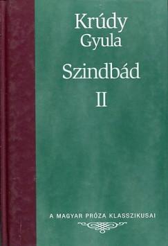 Krúdy Gyula - Szindbád II.