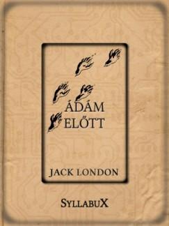 London Jack - Ádám előtt