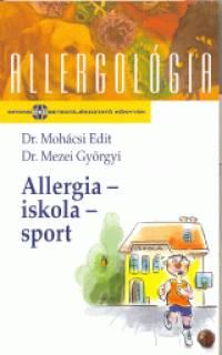 Dr. Mezei Györgyi - Dr. Mohácsi Edit - Allergia - iskola - sport