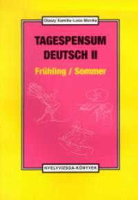 Loós Monika - Olaszy Kamilla - Tagespensum Deutsch II.