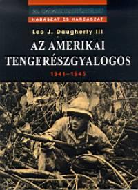 Leo J. Daugherty - Az amerikai tengerészgyalogos 1941-1945