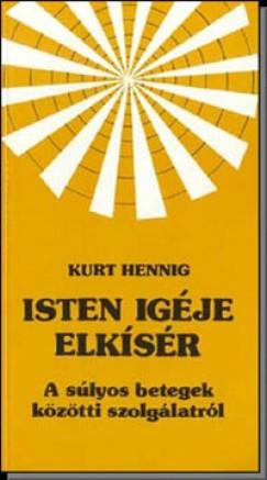 Kurt Hennig - Isten igéje elkísér
