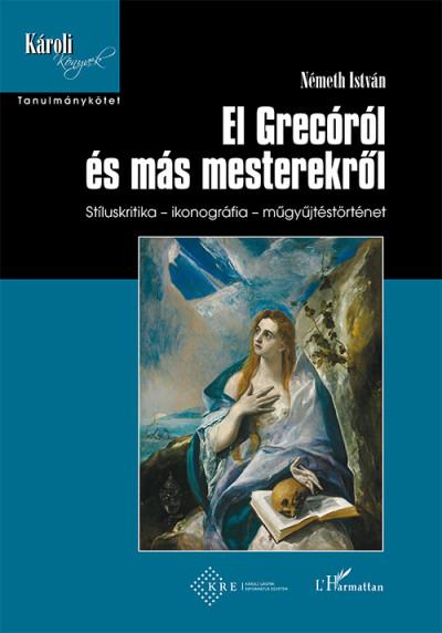 Németh István - El Grecóról és más mesterekről