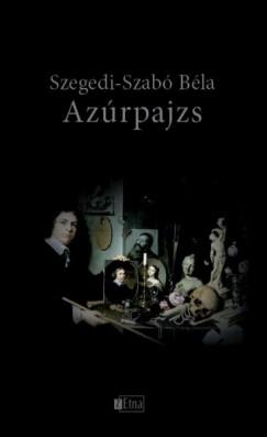 Szegedi-Szabó Béla - Azúrpajzs
