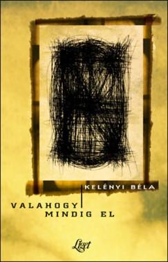 Kelényi Béla - Valahogy mindig el