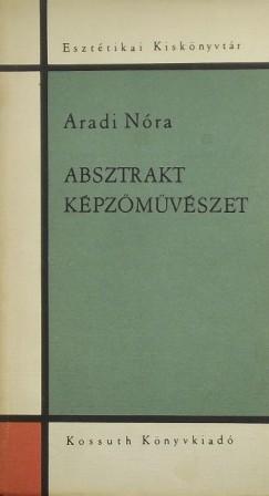 Dr Aradi Nóra - Absztrakt képzőművészet