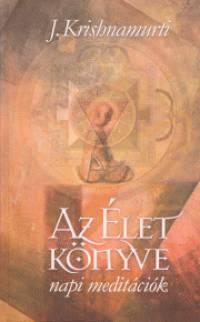 Jiddu Krishnamurti - Az Élet könyve