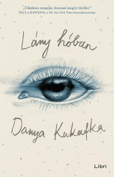 Danya Kukafka - Lány hóban
