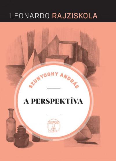 Szunyoghy András - A perspektíva