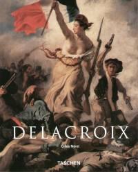 Gilles Néret - Delacroix