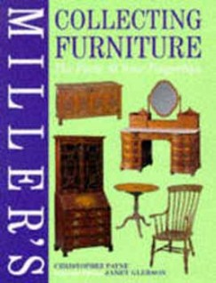 Christopher Payne - Miller's Collecting Furniture - The Facts at Your Fingertips