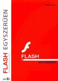 Sziklai János - Flash 8 egyszerűen