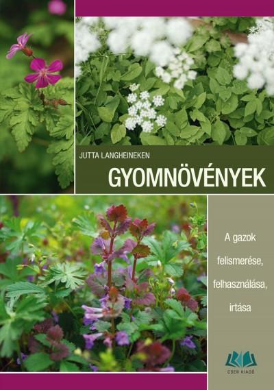 Jutta Langheineken - Gyomnövények
