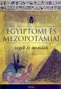 - Egyiptomi és mezopotámiai regék és mondák