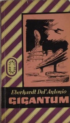 Eberhardt Del Antonio - Gigantum II. kötet