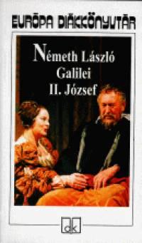 Németh László - Galilei - II. József