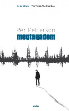 Per Petterson - Megtagadom