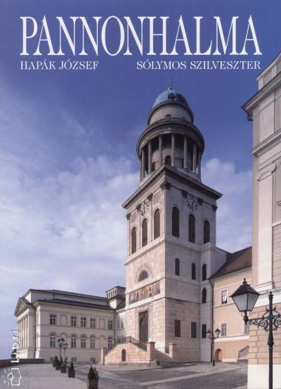 Hapák József - Sólymos Szilveszter - Pannonhalma