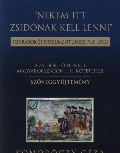 """Komoróczy Géza - """"Nekem itt zsidónak kell lenni"""""""