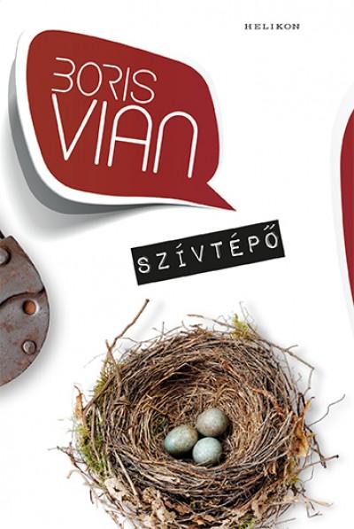 Boris Vian - Szívtépő
