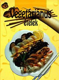 - Vegetáriánus ételek