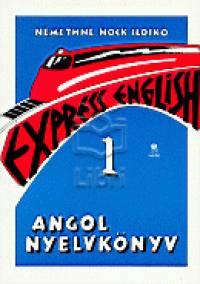 Némethné Hock Ildikó - Express english 1. - Angol nyelvkönyv