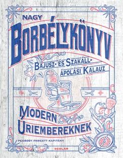 Fawcett Peabody - Nagy borbélykönyv modern úriembereknek