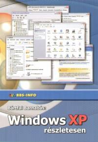 Bártfai Barnabás - Windows XP részletesen
