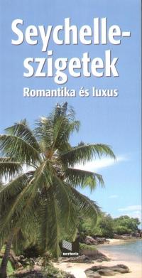Juszt Róbert - Szeredi István - Seychelle-szigetek