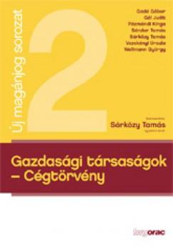 Dr. Sárközy Tamás  (Szerk.) - Gazdasági társaságok  Cégtörvény