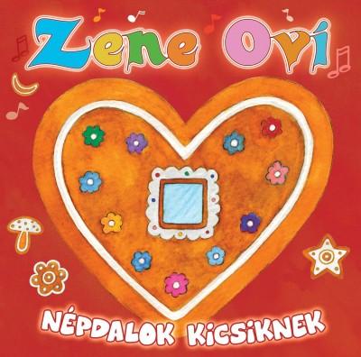 Válogatás - Zene Ovi - Népdalok kicsiknek - CD
