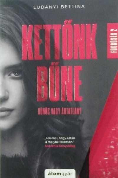 Ludányi Bettina - Kettőnk bűne