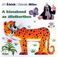 Jiri Zacek - A kisvakond az állatkertben