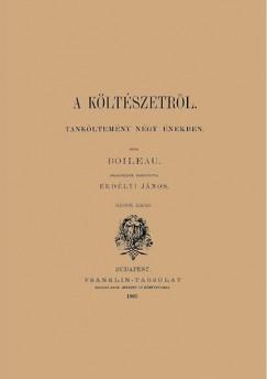 Nicolas Boileau - A költészetről - Tanköltemény négy énekben