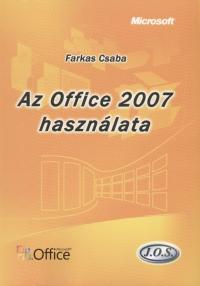 Farkas Csaba - Az Office 2007 használata