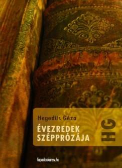 Hegedüs Géza - Évezredek szépprózája