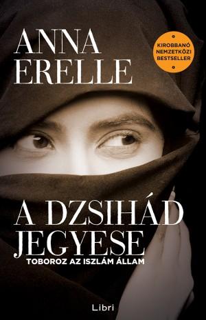 Anna Erelle - A dzsih�d jegyese