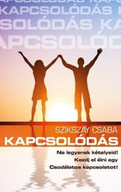 Szikszay Csaba - Kapcsolódás