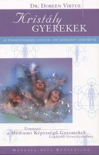 Doreen Virtue - Kristály gyerekek