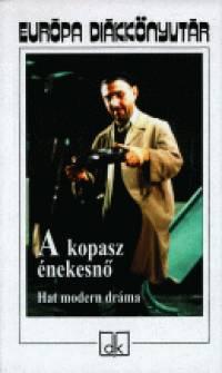 Edward Albee - Jean Genet - Eugéne Ionesco - Slawomir Mrozek - Harold Pinter - Peter Weiss - Ruttkay Zsófia  (Szerk.) - A kopasz énekesnő
