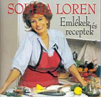 Sophia Loren - Emlékek és receptek