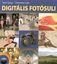 Csikszenthy Csaba - Török György - Digitális fotósuli