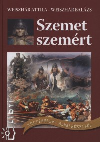 Weiszhár Balázs - Weiszhár Attila - Szemet szemért