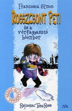 Francesca Simon - Rosszcsont Peti és a vérfagyasztó hóember