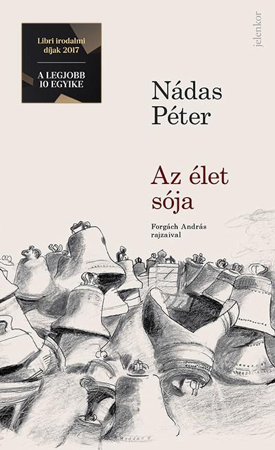 Nádas Péter - Az élet sója