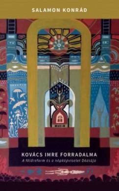 Salamon Konrád - Kovács Imre forradalma
