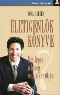 Joel Osteen - Életigenlők könyve