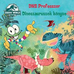 - Jurassic World: DNS Professzor - Dinoszauruszok könyve