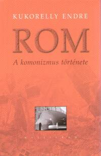 Kukorelly Endre - Rom